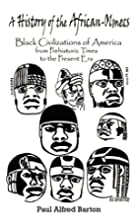 A History of the African-Olmecs: Black…