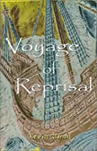 Voyage of Reprisal by Kevin Glynn