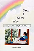 Now I Know Why by Audre Kramer