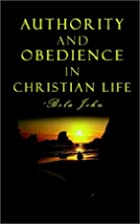 Authority and Obedience in Christian Life by…