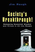 Society's Breakthrough!: Releasing…
