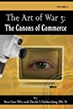PhD David I. Goldenberg: The Art of War 3: The Canons of Commerce