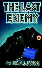 The Last Enemy by Pauline Baird Jones