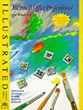 Halvorson, Michael: Microsoft Office Professional for Windows 3.1 - Illustrated Enhanced Edition