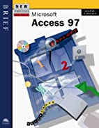 New Perspectives on Microsoft Access 97 --…
