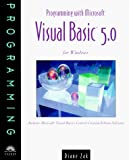 Zak, Diane: Programming With Microsoft Visual Basic 5.0 for Windows