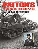 Green, Michael: Patton's Tank Drive: D-Day to Victory