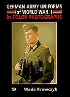 German Army Uniforms of World War II: In…