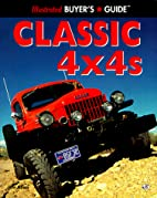 Classic 4 X 4s (Illustrated Buyer's Guide)…