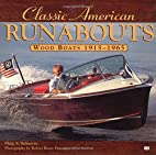 Classic American runabouts : wood boats,…