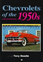 Chevrolets of the 1950s by Tony Beadle