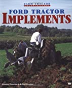 Ford Tractor Implements by Rod Beemer