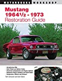 Corcoran, Tom: Mustang 1964 1/2-1973 Restoration Guide