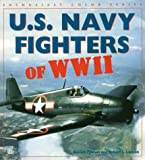 Lawson, Robert L.: U.S. Navy Fighters of Wwii