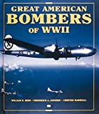 Hess, William N.: Great American Bombers of World War II: B-17 Flying Fortress