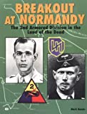 Bando, Mark: Breakout at Normandy: The 2nd Armored Division in the Land of the Dead