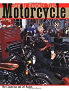 How to Restore Your Motorcycle (Motorbooks&hellip;
