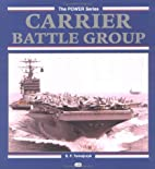 Carrier Battle Group (Power Series) by S. F.…