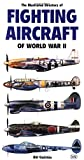 Gunston, Bill: Illustrated Directory Of Fighting Aircraft Of World War Ii