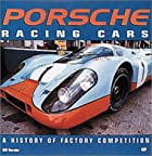 Porsche Racing Cars: A History of Factory…