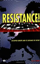 Resistance! Occupied Europe and Its Defiance…