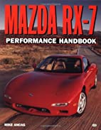 Mazda RX-7 Performance Handbook (Motorbooks…