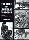 Glantz, David M.: The Siege of Leningrad, 1941-1944: 900 Days of Terror