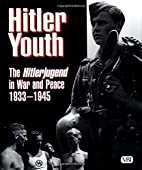 Hitler youth : the Hitlerjugend in war and…