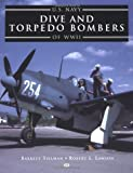 Lawson, Robert L.: U.S. Navy Dive and Torpedo Bombers of World War II
