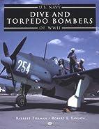 U. S. Navy Dive and Torpedo Bombers of World…