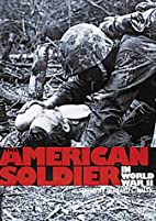 The American Soldier in World War II by…