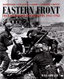 Fowler, Will: Eastern Front: The Unpublished Photographs 1941-1945