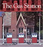 The Gas Station (Special Edition) by Michael…