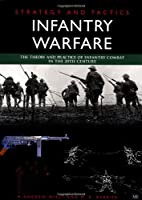 Strategy and Tactics Infantry Warfare by…