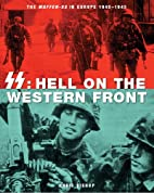 SS: Hell on the Western Front by Chris…