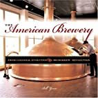 The American Brewery: From Colonial…