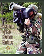Weapons of the Modern Marines (Battlegear)…