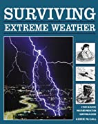 Surviving Extreme Weather by Gerrie McCall