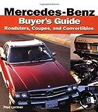 Mercedes-Benz Buyer's Guide (Buyer's Guide)…