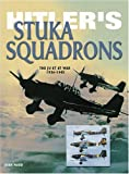 Ward, John: Hitler's Stuka Squadrons (Eagles of War)