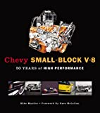 Chevy Small-Block V-8: 50 Years of High…