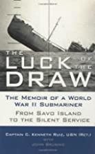 The Luck of the Draw: The Memoir of a World…