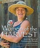 Women of the Harvest: Inspiring Stories of…