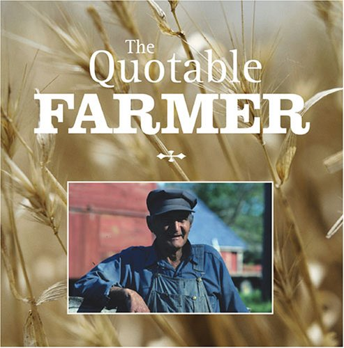 the-quotable-farmer-quotable-series