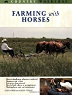 Farming with Horses (Country Workshop) by…