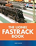 Schleicher, Robert: The Lionel FasTrack Book