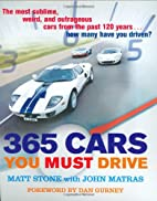 365 Cars You Must Drive by Matt Stone