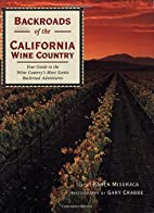 Backroads of the California Wine Country:…