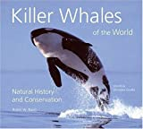 Not Available: Killer Whales of the World: Natural History And Conservation
