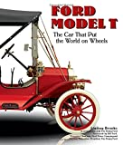Brooke, Lindsay: Ford Model T: The Car That Put the World on Wheels